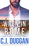 When in Rome (HEART OF THE CITY Book 4)