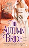 The Autumn Bride (A Chance Sisters Romance)