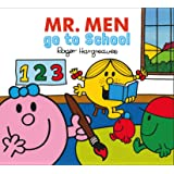 Mr Men Go to School (Mr. Men & Little Miss Everyday)