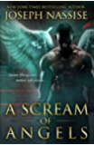A Scream of Angels (Templar Chronicles Book 2)