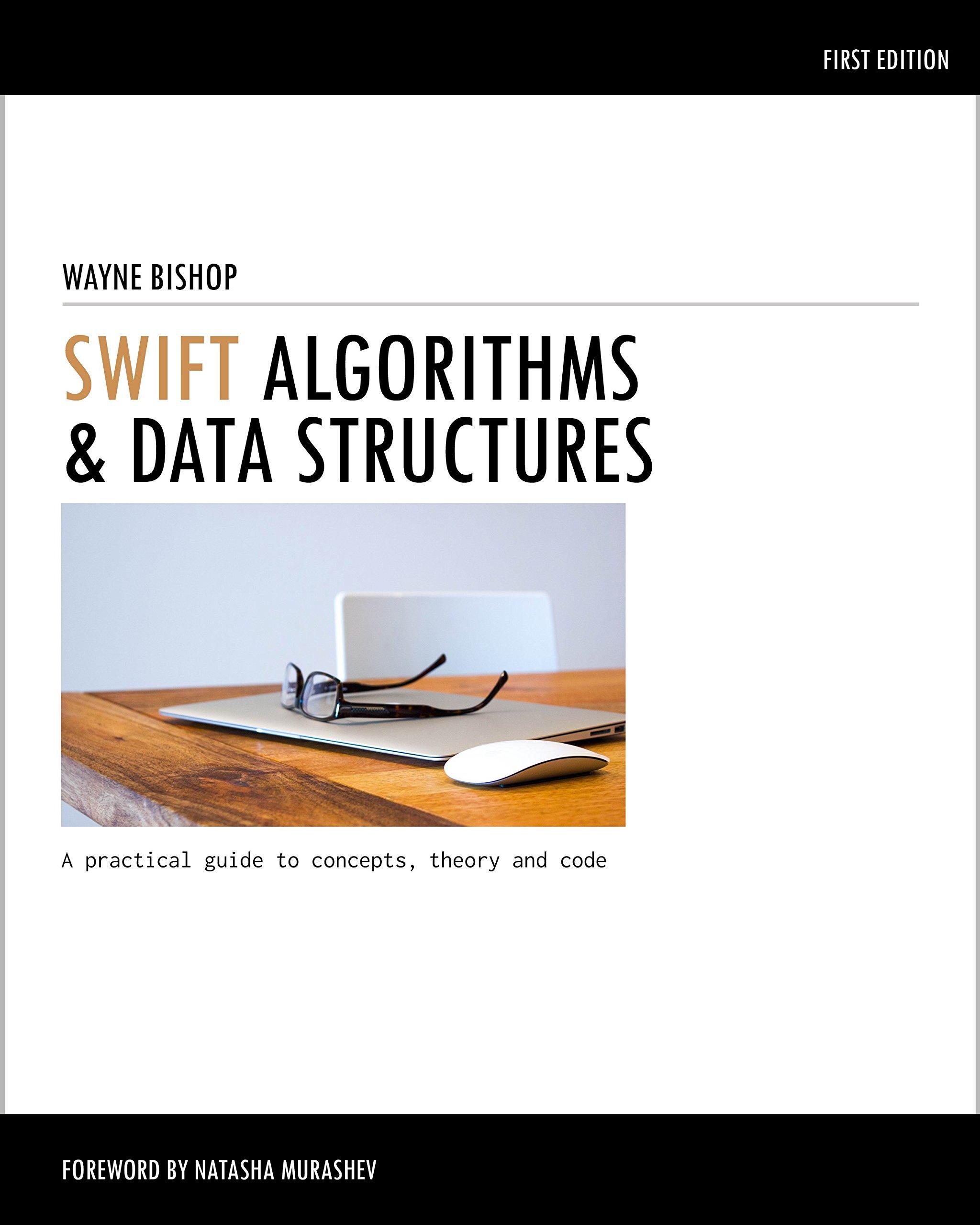 Swift Algorithms & Data Structures: Wayne Bishop: 9781320561976:  Amazon: Books