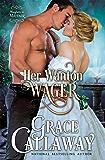 Her Wanton Wager (Mayhem in Mayfair Book 2)