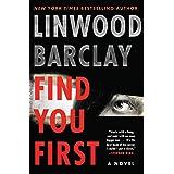 Find You First: A Novel