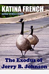 The Exodus of Jerry B. Johnson Kindle Edition