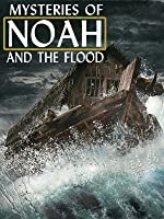 Mysteries Of Noah And The Flood
