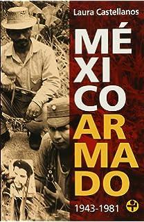 Mexico armado (Spanish Edition)