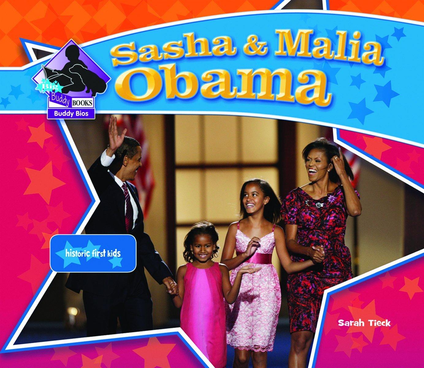 Download Sasha & Malia Obama: Historic First Kids (Big Buddy Biographies) pdf