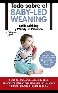 Todo sobre el baby-led weaning: La mejor guía sobre el método de alimentación