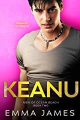 Keanu (Hope Is Lost): A Second Chance Romance (Men Of Ocean Beach Book 2) Kindle Edition