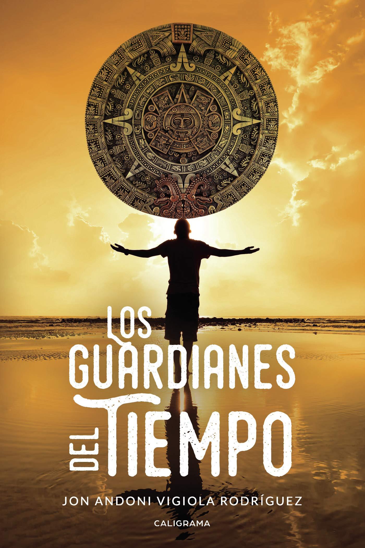 Los guardianes del tiempo (Spanish Edition): Jon Andoni ...