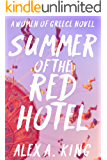 Summer of the Red Hotel (Women of Greece Book 6)