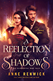A Reflection of Shadows (An Elemental Web Tale Book 3)