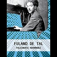 Fulano de Tal (Colección Fesliberto Hernández)