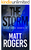 The Storm: A Black Force Thriller (Black Force Shorts Book 6)