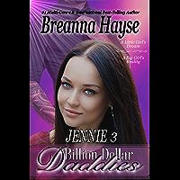 Billion Dollar Daddies: Jennie 3