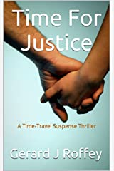 Time For Justice Kindle Edition