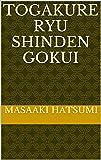 TOGAKURE RYU SHINDEN GOKUI