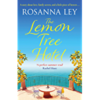 The Lemon Tree Hotel: An enchanting story about family, love and secrets that is perfect for summer! (English Edition)