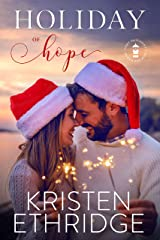 Holiday of Hope (Port Provident: Hurricane Hope Book 4) Kindle Edition