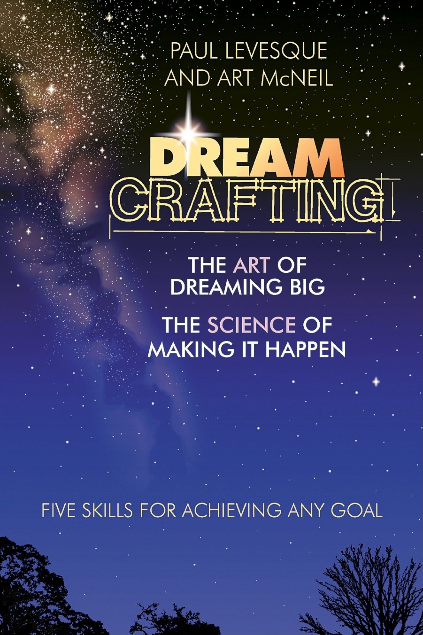 Download Dreamcrafting: The Art of Dreaming Big, The Science of Making It Happen pdf epub