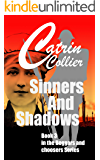 SINNERS & SHADOWS: Book 3 in the Beggars & Choosers series (Beggars and Chooserss)