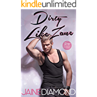 Dirty Like Zane: A Dirty Rockstar Romance (Dirty, Book 6) (English Edition)