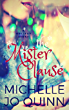 The Mister Clause: A Holiday Story