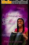 Psalmissiveness: Tia's Purpose (The Writeous Series Book 2)