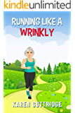 Running Like a Wrinkly (English Edition)
