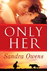 Only Her (A K2 Team Novel Book 5) Kindle Edition