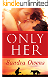 Only Her (A K2 Team Novel Book 5) (English Edition)