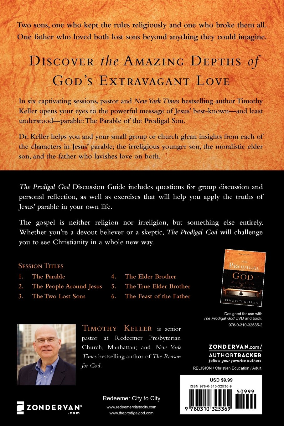 The Prodigal God Discussion Guide: Finding Your Place at the Table: Timothy  Keller: 0025986325367: Amazon.com: Books