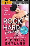 Rock Hard Cowboy: A sizzling, romantic comedy holiday novella! (Mile High Matched Book 0)