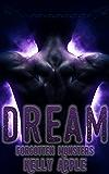 Dream (Forgotten Monsters Book 3)