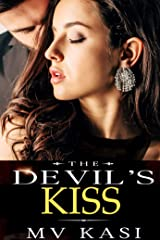 The Devil's Kiss: A Passionate Billionaire Romance Kindle Edition