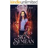 The Sign of the Symean: A Fantasy Adventure (Kaira Renn Series Book 1)