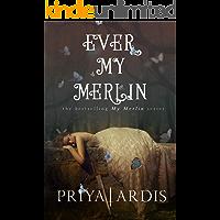 Ever My Merlin (My Merlin Series Book 3)