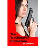 The Washington Ultimatum: a J.T. Ryan Thriller