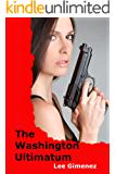 The Washington Ultimatum: a J.T. Ryan Thriller