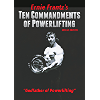 Ernie Frantz's Ten Commandments of Powerlifting Second Edition
