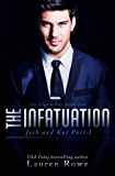 The Infatuation: Josh and Kat Part I (The Club Series Book 5)