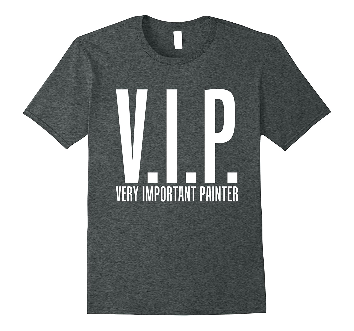 Funny VIP Important Painter Decorator and