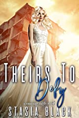 Theirs To Defy: a Reverse Harem Romance (Marriage Raffle) Kindle Edition