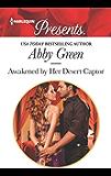 Awakened by Her Desert Captor (Harlequin Presents)