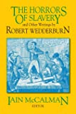 The Horros of Slavery: and Other Writings by Robert Wedderburn