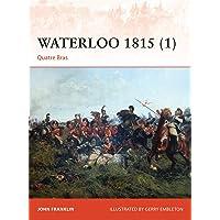Waterloo 1815 (1): Quatre Bras (Campaign)