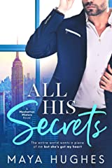 All His Secrets (Manhattan Misters Book 1) Kindle Edition