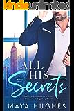 All His Secrets (Manhattan Misters Book 1)