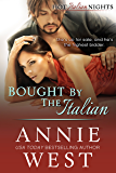 Bought By The Italian (Hot Italian Nights Book 2)
