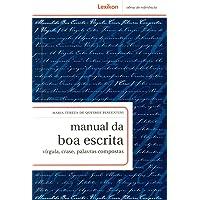 Manual da Boa Escrita. Virgula, Crase, Palavras Compostas